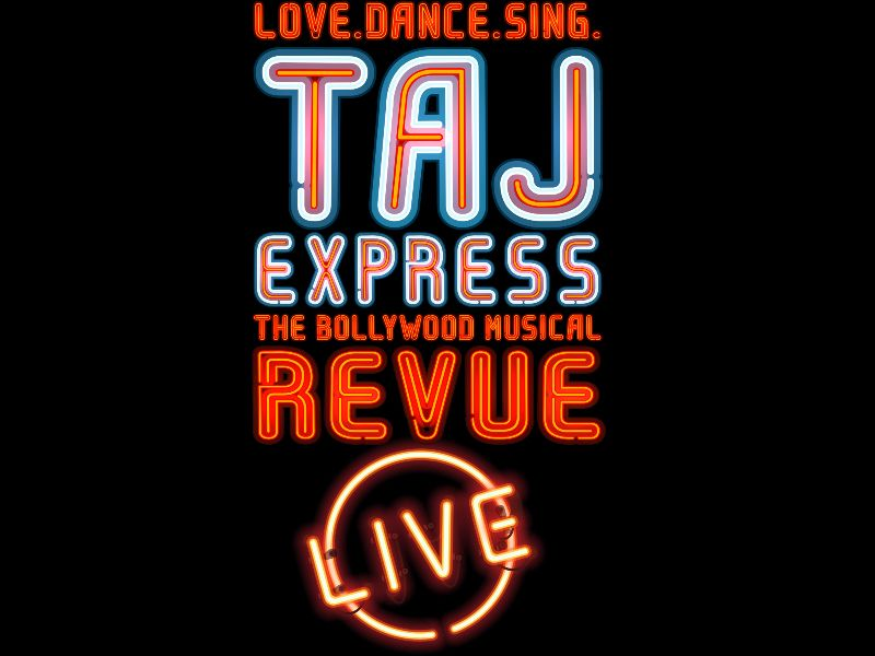 Taj Express The Bollywood Musical Revue Live